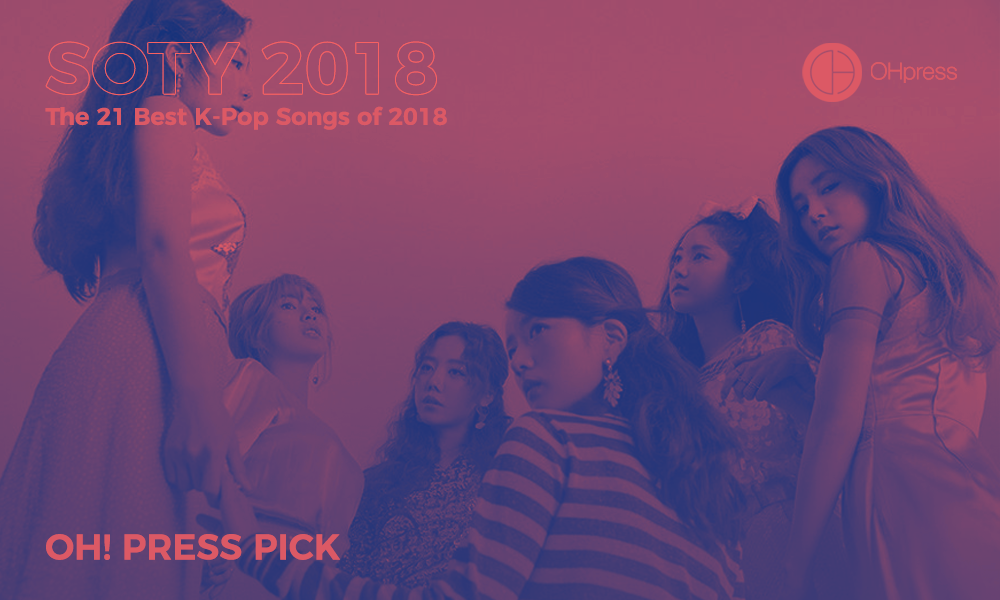 OH! Press Picks | The 21 Best K-Pop Songs of 2018 - OH! Press